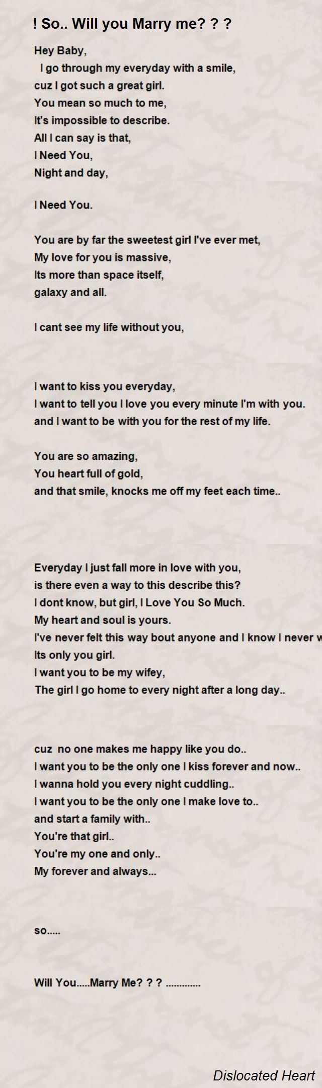 You me for him will poems marry Marriage Proposal