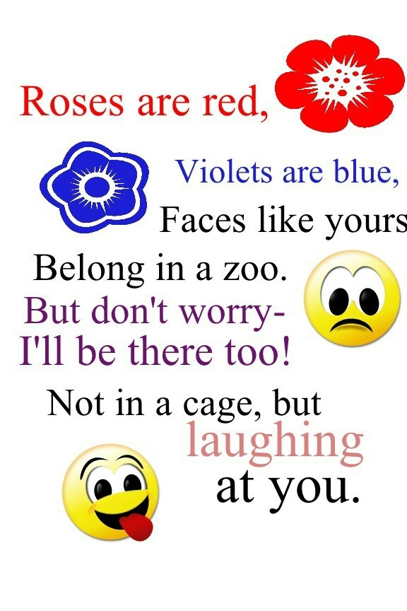 Are rhymes are funny blue roses red violets What are